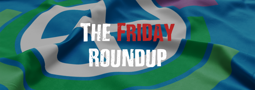 The Friday Roundup – 21/02/20